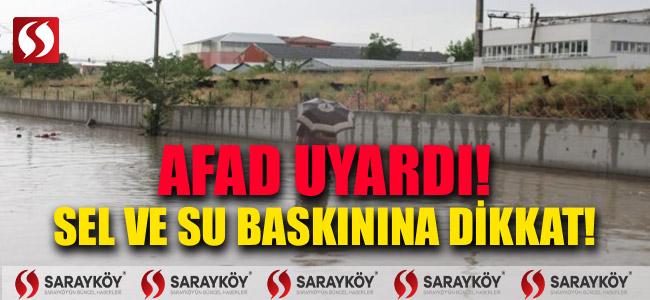 AFAD UYARDI! SEL SU BASKININA DİKKAT!