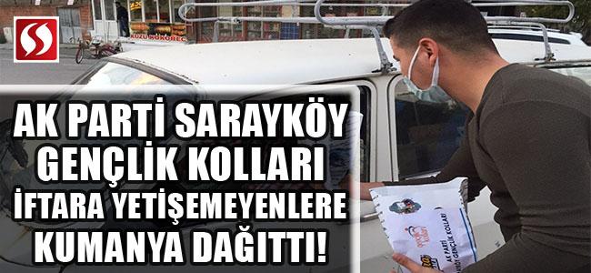 AK Parti Sarayköy Gençlik Kolları iftara yetişemeyenlere kumanya dağıttı!