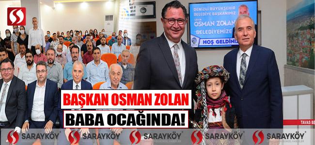 Başkan Osman Zolan baba ocağında!