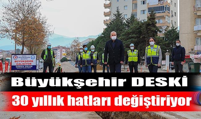 Büyükşehir DESKİ 30 Yıllık Hatları Değiştiriyor!