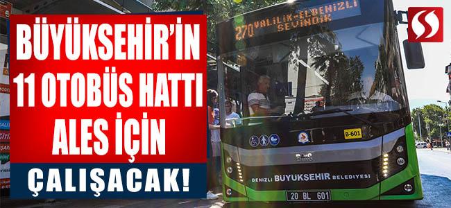 Büyükşehir'in 11 Otobüs Hattı ALES İçin Çalışacak!
