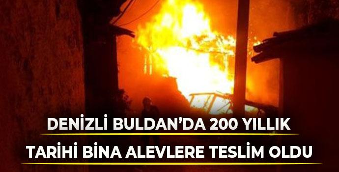Denizli Buldan'da 200 Yıllık Tarihi Bina Alevlere Teslim Oldu