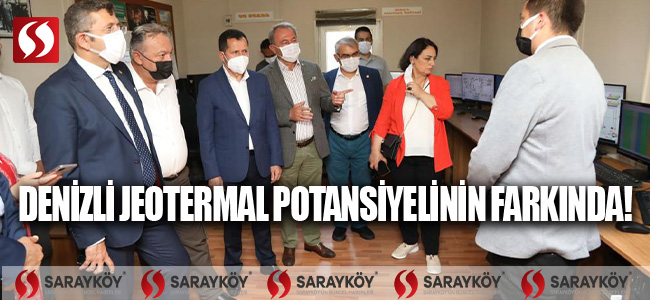 DENİZLİ, JEOTERMAL POTANSİYELİNİN FARKINDA!