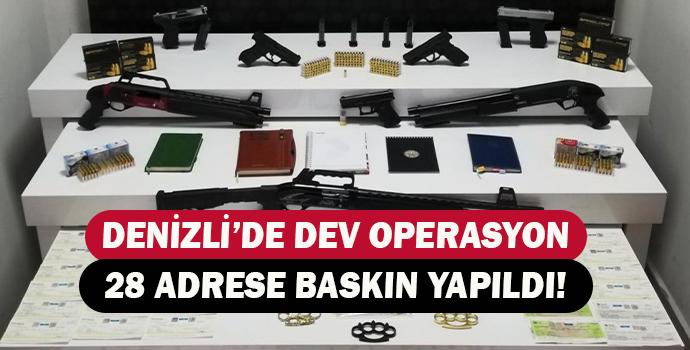 DENİZLİ'DE DEV OPERASYON 28 ADRESE BASKIN YAPILDI!