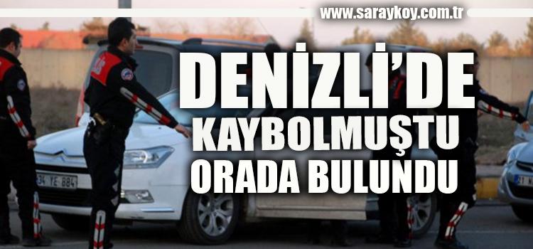 DENİZLİ'DE KAYBOLMUŞTU AYDIN'DA ORTAYA ÇIKTI