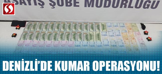 Denizli'de kumar operasyonu!