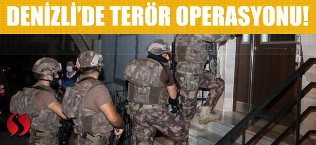 Denizli'de terör operasyonu!