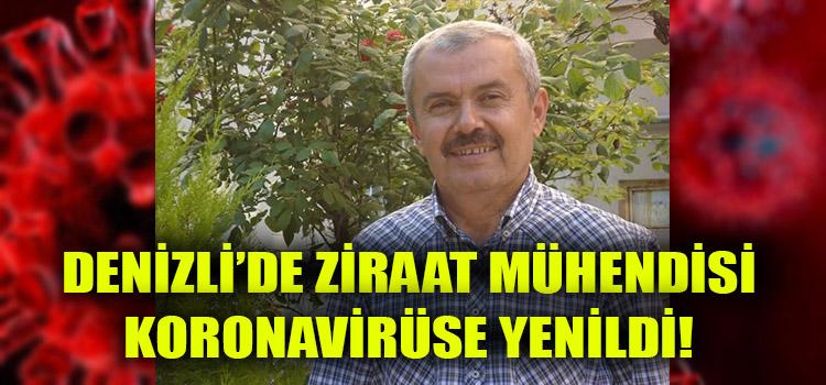 Denizli'de Ziraat Mühendisi Koronavirüse Yenildi!