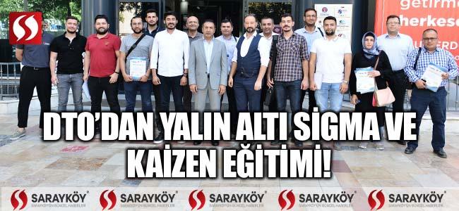 DTO'DAN YALIN ALTI SİGMA VE KAİZEN EĞİTİM!