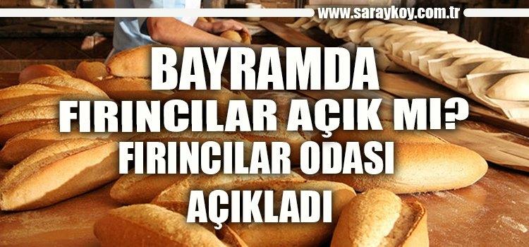 FIRINCILARA BAYRAMDA DA TATİL YOK!
