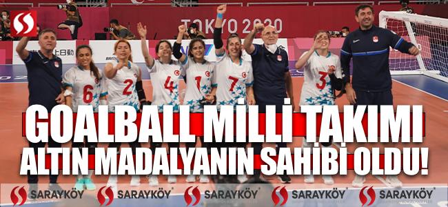 Goalball Milli Takımı, Altın Madalyanın Sahibi Oldu!