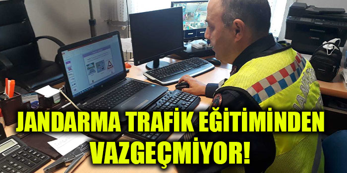 Jandarma Trafik Eğitiminden Vazgeçmiyor!