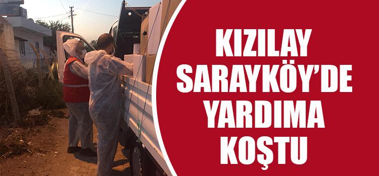 Kızılay Sarayköy'de de yardıma koştu