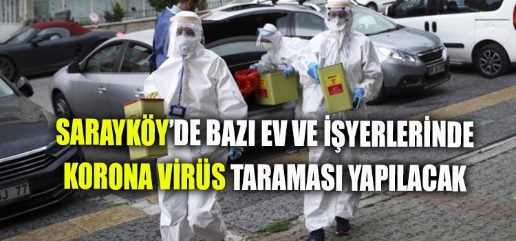 KORONA VİRÜS ANTİKOR TARAMASI SARAYKÖY'DE BAŞLIYOR