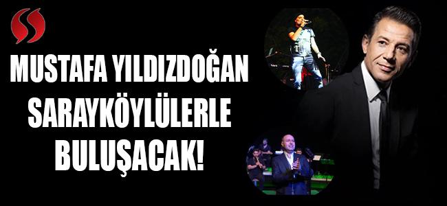 Mustafa Yıldızdoğan bugün Sarayköylülerle buluşacak!