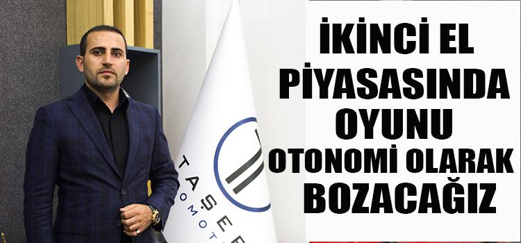 OTONOMİ BAŞKANI BERZAN TAŞER AÇIKLADI