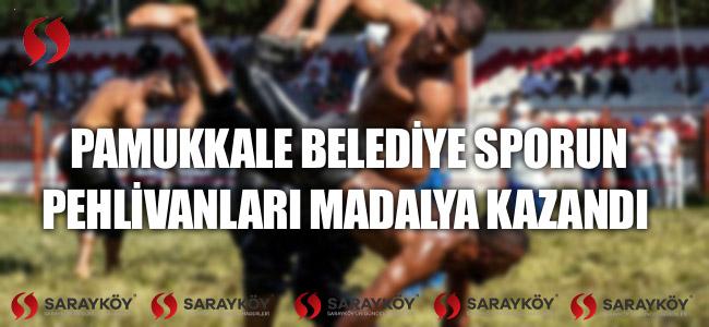Pamukkale Belediyesporun Pehlivanları Madalya Kazandı