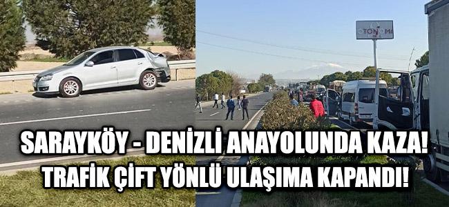 Sarayköy - Denizli Anayolunda Kaza!