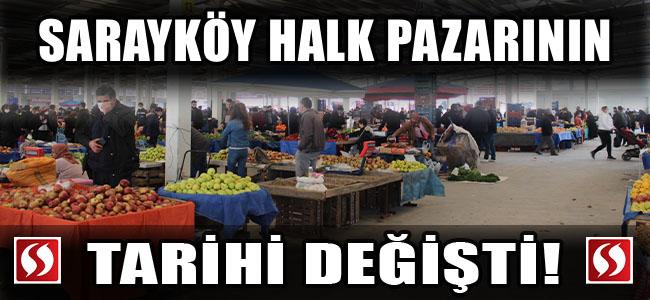 Sarayköy'de halk pazarının tarihi değişti!