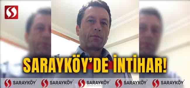 Sarayköy'de intihar!