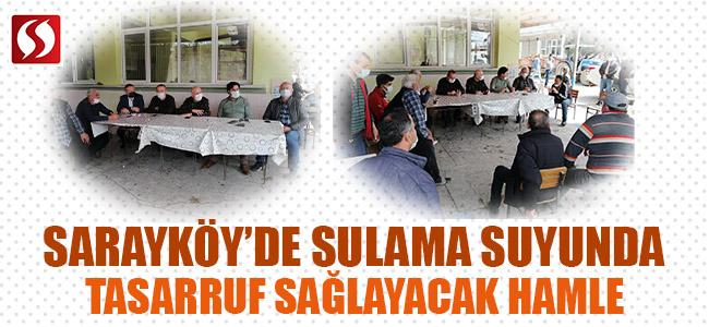 Sarayköy'de sulama suyunda tasarruf sağlayacak hamle!