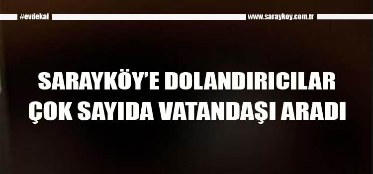 SARAYKÖYLÜLER DİKKAT!