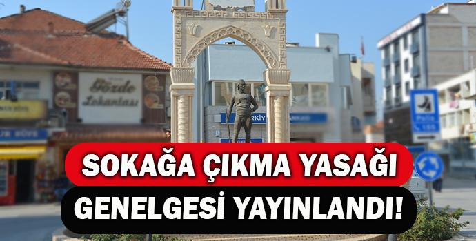 SOKAĞA ÇIKMA YASAĞI GENELGESİ YAYINLANDI!