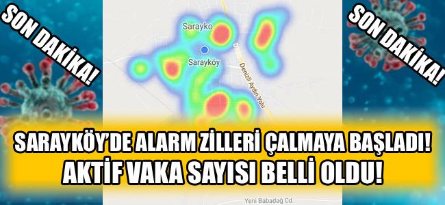 SON DAKİKA! SARAYKÖY'DE AKTİF VAKA SAYISI BELLİ OLDU!