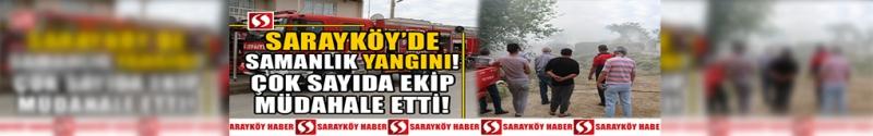 SON DAKİKA! Sarayköy'de samanlık yangını! Çok sayıda ekip müdahale etti!
