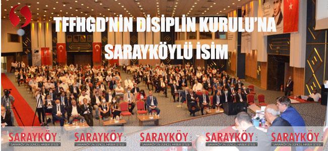 TFFHGD'nin Disiplin Kurulu'na Sarayköylü isim