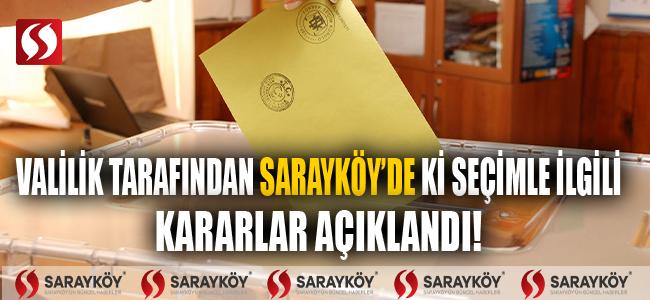 Valilik tarafından Sarayköy'de ki seçim ile ilgili genelge yayımlandı!