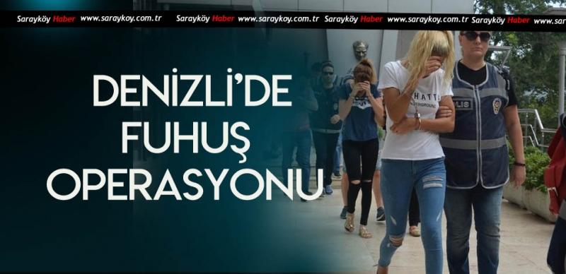 DENİZLİ'DE FUHUŞA GÖZ AÇTIRILMIYOR
