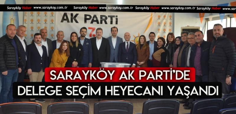 Sarayköy Ak Parti Teşkilatında delege seçim heyecanı başladı