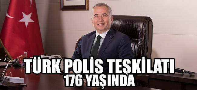Türk Polis Teşkilatı 176 yaşında!