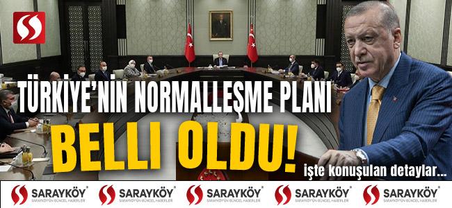 Türkiye'nin normalleşme planı belli oldu! İşte konuşulan detaylar...