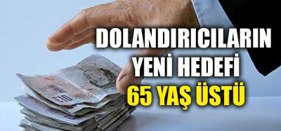 65 YAŞ ÜSTÜ VATANDAŞLARIMIZ AMAN DİKKAT!!