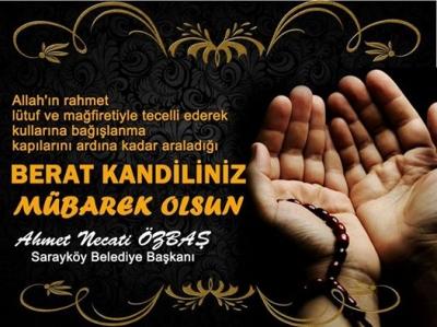 Ahmet Necati Özbaştan Berat kandili  mesajı
