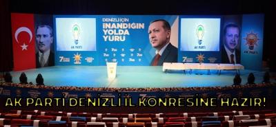 AK Parti Denizli, İl Kongresine Hazır!