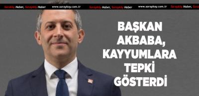 BAŞKAN AKBABA'DAN O KARARA TEPKİ