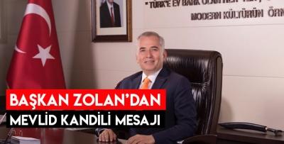 Başkan Zolan'dan mevlid kandili mesajı