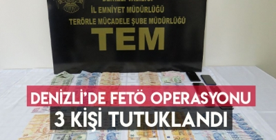 Denizli'de FETÖ Operasyonu: 3 Tutuklu