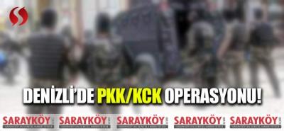 Denizli'de PKK/KCK operasyonu!