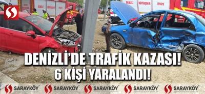 Denizli'de trafik kazası! 6 kişi yaralandı!