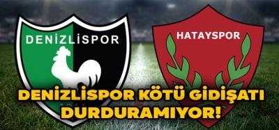 Denizlispor Evinde Hatayspor'a 2-0 Mağlup Oldu!