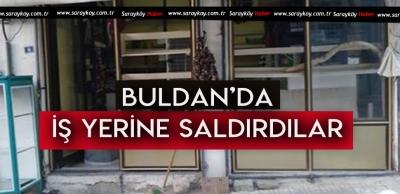 GECE İŞ YERİNE SALDIRDILAR