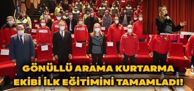 GÖNÜLLÜ ARAMA KURTARMA EKİBİ İLK EĞİTİMİ TAMAMLADI!