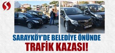 Sarayköy'de Belediye Önünde Trafik Kazası!