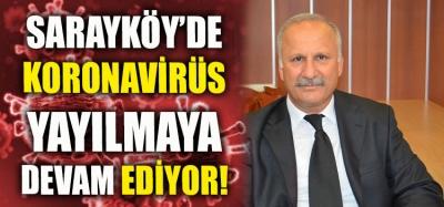 Sarayköy'de Koronavirüs Yayılmaya Devam Ediyor!